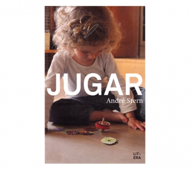 """Libro André Stern """"Jugar"""""""