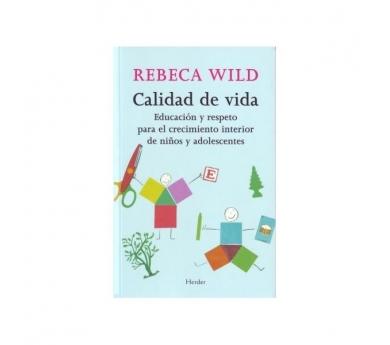 Rebeca Wild - Calidad de vida