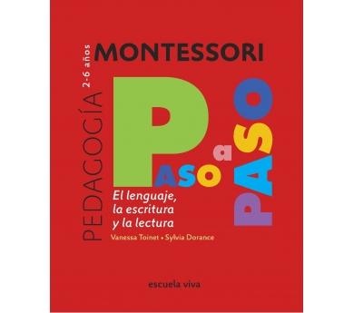 Colección Montessori Paso a Paso. El lenguaje, la escritura y la lectura