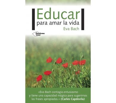 Educar per estimar la vida