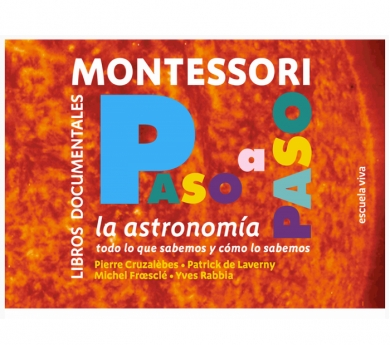 Colección Montessori Paso a Paso. Astronomia