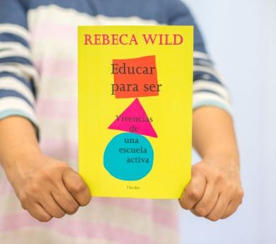 Rebeca Wild - Educar per a ser