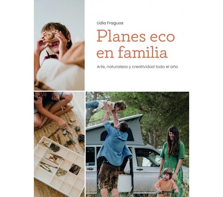 Planes eco en familia - Lidia Fraguas