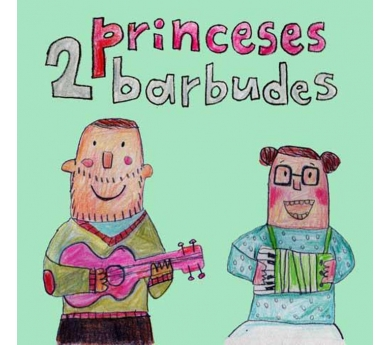 CD Dos princeses Barbudes